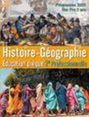 telecharger Histoire-geographie, education civique – 2de professionnelle – bac pro 3 ans (edition 2009) livre PDF en ligne gratuit