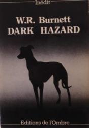 Dark Hazard. - Couverture - Format classique