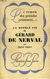 La Double De Vie De Gerard De Nerval - Couverture - Format classique