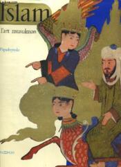 L'Islam Et L'Art Musulman - Couverture - Format classique