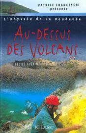 Au-Dessus Des Volcans. Indonésie Et Papouasie - Intérieur - Format classique