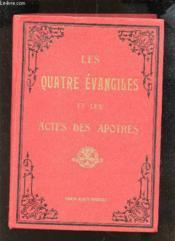 Les Saint Evangiles Et Les Actes Des Apotres. - Couverture - Format classique