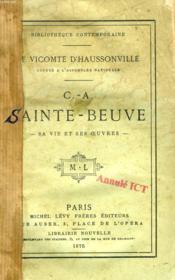 C.-A. Sainte-Beuve, Sa Vie Et Ses Oeuvres - Couverture - Format classique