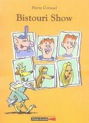 Bistouri show - Intérieur - Format classique