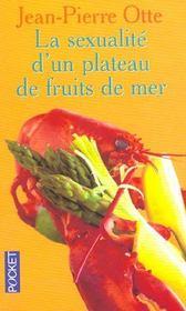 La Sexualite D'Un Plateau De Fruits De Mer - Intérieur - Format classique