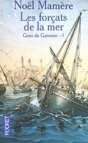 Les Gens De Garonne T.1 ; Les Forcats De La Mer - Intérieur - Format classique