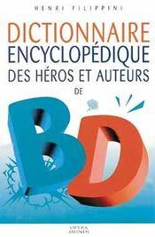 Dictionnaire encyclopédique des héros et auteurs de BD. Volume 2 : Western - Héros juvéniles - Aventure - Quotidien. - Intérieur - Format classique