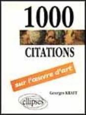 1000 citations sur l'oeuvre d'art - Couverture - Format classique