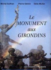 Le monument ausx girondins - Couverture - Format classique