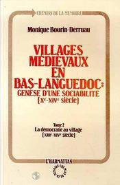 Villages Medievaux En Bas-Languedoc T.2 ; La Democratie Au Village - Intérieur - Format classique