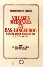 Villages Medievaux En Bas-Languedoc T.2 ; La Democratie Au Village - Couverture - Format classique
