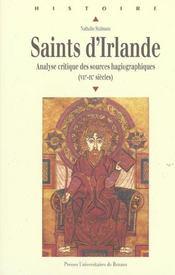Saints d'irlande analyse critique des sources hagiographiques, viie-ixe siecles - Intérieur - Format classique