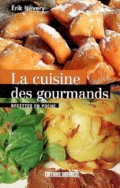 La cuisine des gourmands - Couverture - Format classique