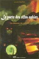 Le pacte des elfes-sphinx t.3 ; la déesse de cristal - Couverture - Format classique