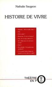Histoire de vivre - Couverture - Format classique