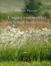 L'esprit commercial des temps modernes et son influence sur le caractère politique, moral et littéraire d'une nation - Intérieur - Format classique