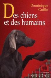 Des chiens et des humains - Couverture - Format classique