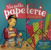telecharger Ma petite papeterie – princesse Zelina livre PDF en ligne gratuit