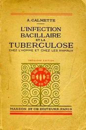 L'infection bacillaire et la tuberculose - Intérieur - Format classique