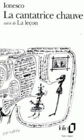 La cantatrice chauve ; la leçon - Couverture - Format classique