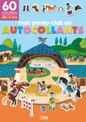 Mon Petit Monde En Autocollants : Mon Poney-Club - Couverture - Format classique