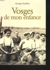 Vosges De Mon Enfance - Couverture - Format classique