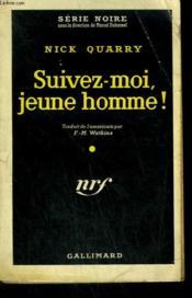 Suivez-Moi, Jeune Homme ! ( Trail Of A Tramp ). Collection : Serie Noire N° 540 - Couverture - Format classique