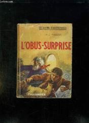 L Obus Surprise. - Couverture - Format classique
