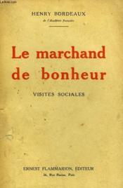 La Marchand De Bonheur. Visites Sociales. - Couverture - Format classique