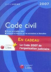 Code civil 2007. à jour au 6 juillet 2006 intégrant la réforme sur les successions et libéralités - Intérieur - Format classique