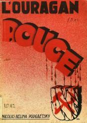 L'Ouragan Rouge, Souvenirs D'Un Journaliste Russe - Couverture - Format classique
