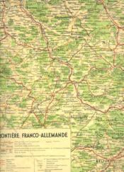 Carte De La Frontiere Franco-Allemande. Supplement Au Numero De L'Illustration Du 11 Novembre 1939. - Couverture - Format classique