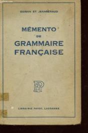 Memento De Grammaire Francaise / Troisieme Edition. - Couverture - Format classique