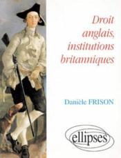 Droit Anglais Institutions Britanniques - Couverture - Format classique