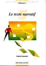 Le Texte Narratif 5e - Couverture - Format classique