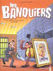 Les banquiers t.3 ; la banque a des valeurs, les votres - Intérieur - Format classique