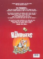 Les banquiers t.3 ; la banque a des valeurs, les votres - 4ème de couverture - Format classique