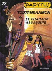 Papyrus t.17 ; toutankhamon - Intérieur - Format classique