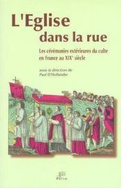 L'Eglise Dans La Rue. Les Ceremonies Exterieures Du Culte En France A U 19e Siecle. Colloque De Limo - Intérieur - Format classique