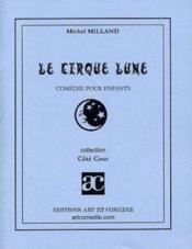 Le cirque lune - Couverture - Format classique