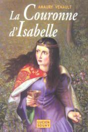 La couronne d'isabelle - Couverture - Format classique