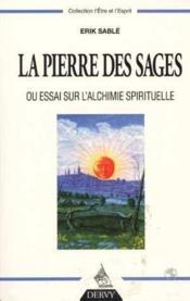 Pierre des sages ou essai sur l'alchimie spirituelle - Couverture - Format classique
