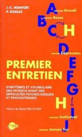 Premier Entretien, Symptomes Et Vocabulaire Des Patients Ayant Des Difficultes Psychologiques Et Psychiatriques - Couverture - Format classique
