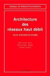 Architecture des reseaux haut debit - Couverture - Format classique