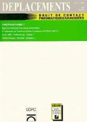 DEPLACEMENTS T.11 ; bruit de contact pneumatiques ; chaussées, déplacements - Couverture - Format classique