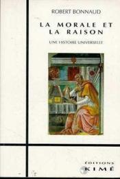 La morale et la raison - Couverture - Format classique