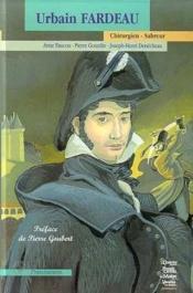 Urbain Fardeau, Chirurgien-Sabreur - Couverture - Format classique