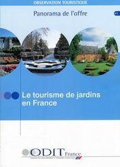 Le tourisme de jardins en France (édition 2005) - Intérieur - Format classique