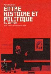 Entre histoire et politique - Couverture - Format classique