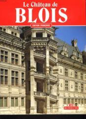 Le château de Blois - Couverture - Format classique